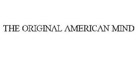 THE ORIGINAL AMERICAN MIND