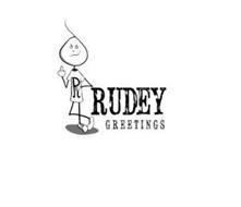 R RUDEY GREETINGS