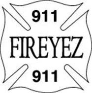 911 FIREYEZ 911