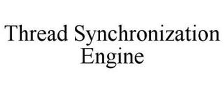 THREAD SYNCHRONIZATION ENGINE