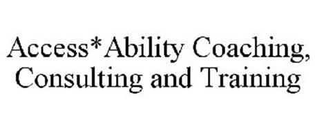 ACCESS*ABILITY COACHING, CONSULTING AND TRAINING