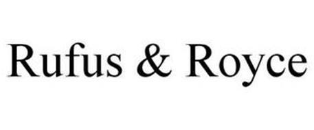 RUFUS & ROYCE