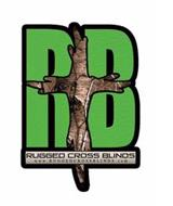 RB RUGGED CROSS BLINDS WWW.RUGGEDCROSSBLINDS.COM