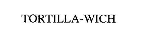 TORTILLA-WICH