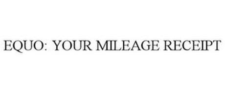 EQUO: YOUR MILEAGE RECEIPT