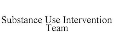 SUBSTANCE USE INTERVENTION TEAM