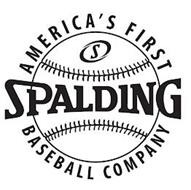 S SPALDING AMERICA'S FIRST BASEBALL COMPANY