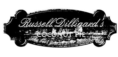 RUSSELL DILLIGARD'S COCONUT PIE THE BESTYOU'VE EVER TASTED!