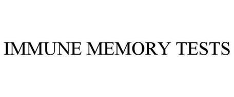 IMMUNE MEMORY TESTS