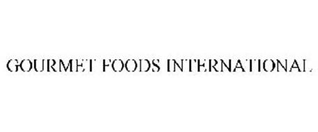 GOURMET FOODS INTERNATIONAL