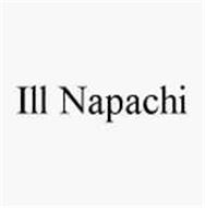 ILL NAPACHI