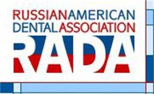RUSSIAN AMERICAN DENTAL ASSOCIATION RADA