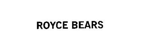 ROYCE BEARS