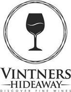 VINTNERS HIDEAWAY - DISCOVER FINE WINES