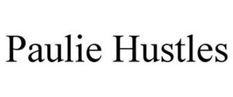 PAULIE HUSTLES