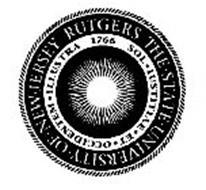RUTGERS THE · STATE · UNIVERSITY · OF · NEW · JERSEY SOL · IUSTITIAE · ET · OCCIDENTEM · ILLUSTRA 1766