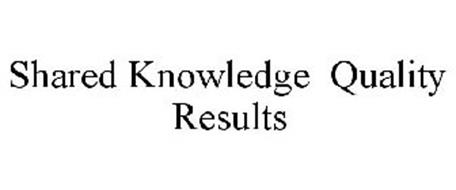 SHARED KNOWLEDGE QUALITY RESULTS
