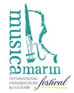 MUSICA MARIN INTERNATIONAL CHAMBER MUSIC & CULINARY FESTIVAL
