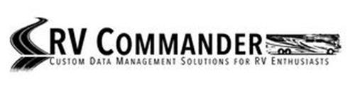 RV COMMANDER CUSTOM DATA MANAGEMENT SOLUTIONS FOR RV ENTHUSIASTS