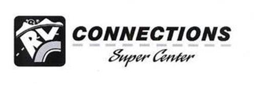RV CONNECTIONS SUPER CENTER