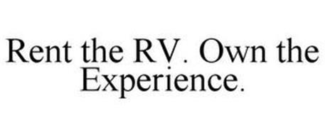 RENT THE RV. OWN THE EXPERIENCE.