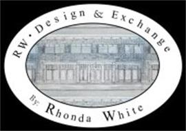 RW · DESIGN & EXCHANGE BY RHONDA WHITE