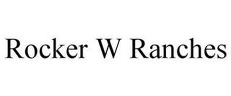 ROCKER W RANCHES