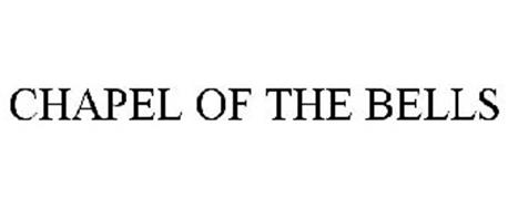 CHAPEL OF THE BELLS