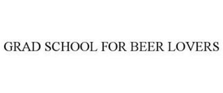 GRAD SCHOOL FOR BEER LOVERS
