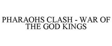 PHARAOHS CLASH - WAR OF THE GOD KINGS