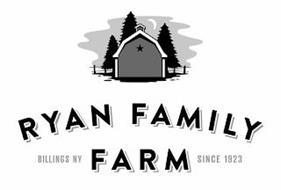 RYAN FAMILY FARM BILLINGS NY SINCE 1923