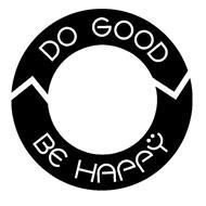 DO GOOD BE HAPPY