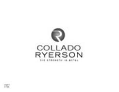 r collado ryerson the strength in metal trademark of