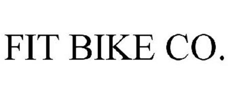 FIT BIKE CO. Trademark of S & M Bikes, Inc.. Serial Number ...