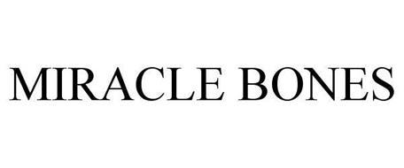 MIRACLE BONES