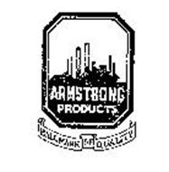 ARMSTRONG PRODUCTS HALLMARK OF QUALITY