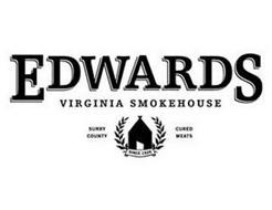 EDWARDS VIRGINIA SMOKEHOUSE SURRY COUNTY CURED MEATS SINCE 1926