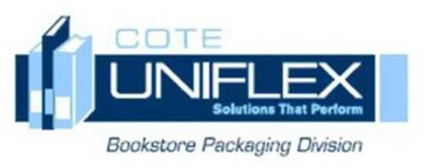 COTE UNIFLEX SOLUTIONS THAT PERFORM BOOKSTORE PACKAGING DIVISION