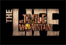 THE LIFE AT TABLE MOUNTAIN
