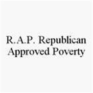 R.A.P. REPUBLICAN APPROVED POVERTY