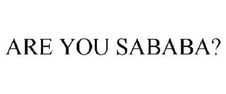 ARE YOU SABABA?