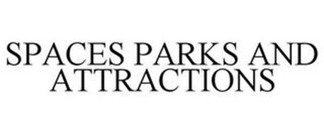 SPACES PARKS AND ATTRACTIONS