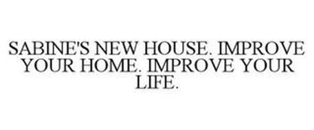 SABINE'S NEW HOUSE - IMPROVE YOUR HOME. IMPROVE YOUR LIFE.