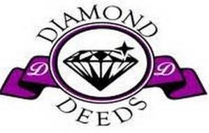DIAMOND DD DEEDS