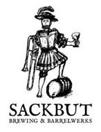 SACKBUT BREWING & BARRELWERKS