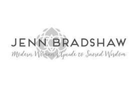 JENN BRADSHAW MODERN WOMAN'S GUIDE TO SACRED WISDOM