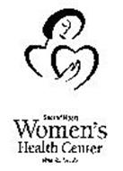 SACRED HEART WOMEN'S HEALTH CENTER WITH YOU FOR LIFE