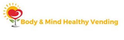 BODY & MIND HEALTHY VENDING