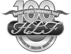 HLF HUNTER LEGACY 100 ENDOWMENT FUND CONSERVATION EDUCATION HUMANITARIAN