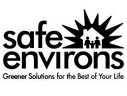 SAFE ENVIRONS GREENER SOLUTIONS FOR THE BEST OF YOUR LIFE